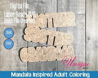 Laser SVG Cut File, Adult Coloring, Mandala Mom Series, Digital Download, GF Laser Ready File