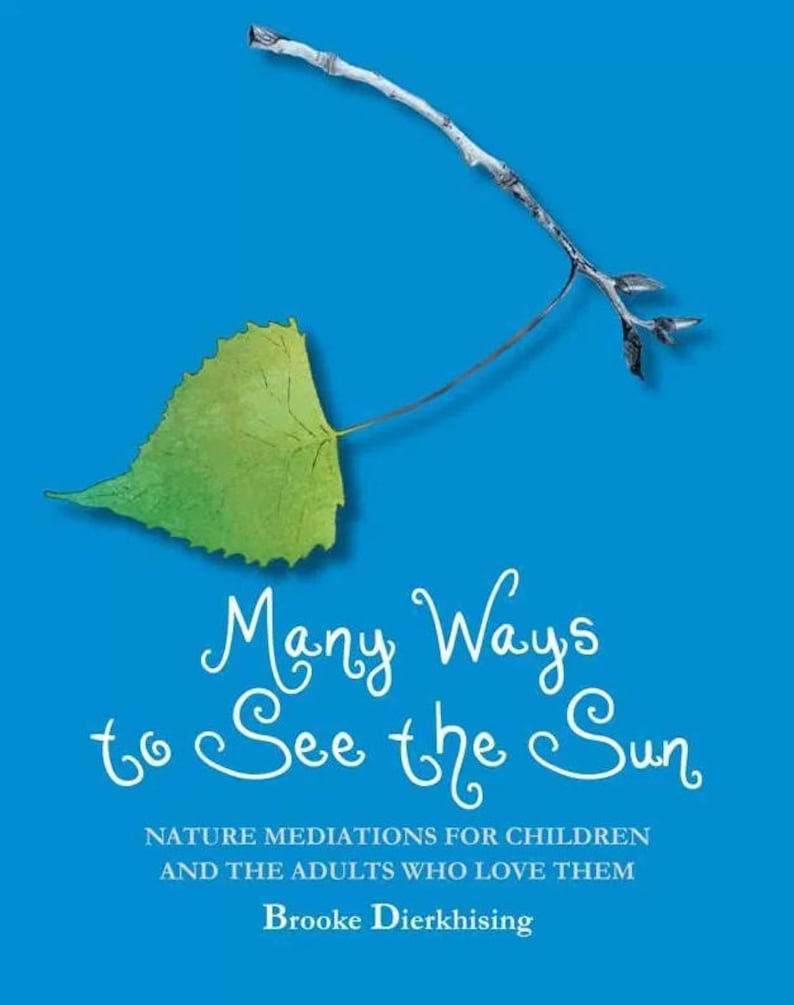 Many Ways to See the Sun: Nature Meditations for Children and image 0