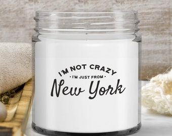 New York candle i'm not crazy i'm just from nyc gift NY State Jar candle