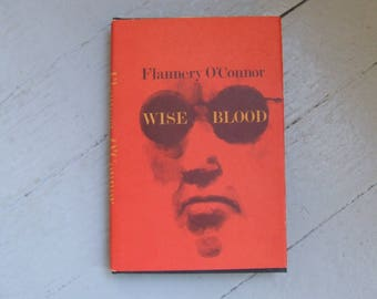 Wise Blood by Flannery O'Connor - Farrar Straus and Giroux 1979 10th Printing Hardcover