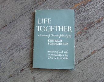 Life Together by Dietrich Bonhoeffer - Harper & Row, Publishing - 1954 1st English Translation Edition - Hardcover, Dust Jacket