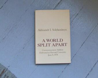 A World Split Apart by Aleksandr Solzhenitsyn - Harper & Row, Publishers 1978 First Edition
