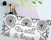 Be Still and Know Cute Pencil Case, Scripture Bag, Bible Journaling, Christian Gifts, Pencil Pouch, Essential Oil Storage, Teacher Gifts