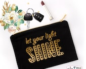 Let Your Light Shine Gold Foil Cosmetic Bag, Silver Foil Makeup Bag, Zipper Pouch, Pencil Pouch, Cute Pencil Case, Christian Gifts for Girls