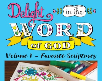 Printable Christian Coloring Book for Adults: Delight in the Word of God -Favorite Scriptures - coloring pages & Bible journaling templates