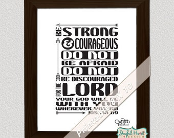 Joshua 1:9 Scripture printable Scripture art Bible verse Be strong and courageous of good courage typography print 8x10 Christian verses