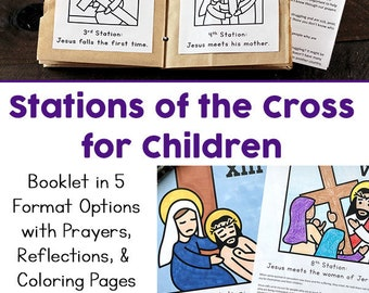 Stations of the Cross for Kids: 5 Booklet Variations (Coloring, Reflections, and Prayers)
