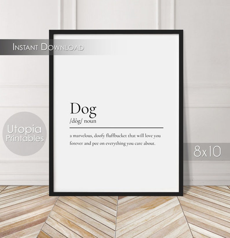 Dog Definition Funny Printable Quote Humor Dog Lovers Pet image 0