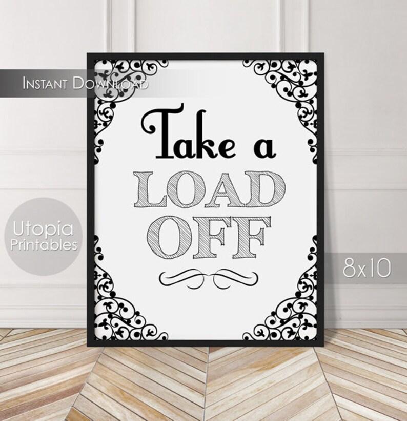 Take a Load Off Printable Bathroom Sign Wall Art Humor Funny image 0
