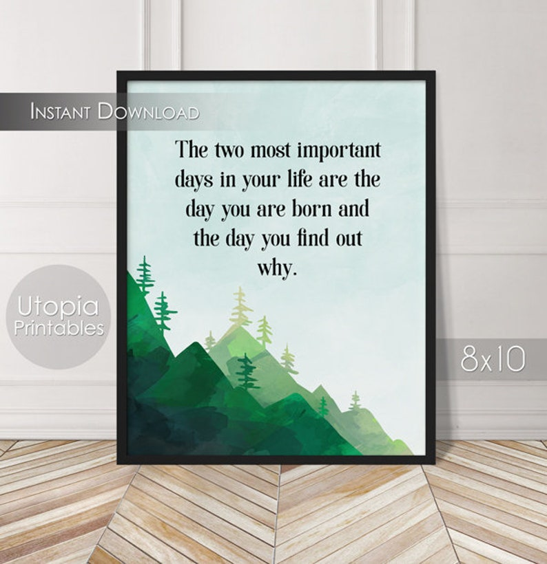 Day You Are Born Printable Quote Motivational Positive image 0