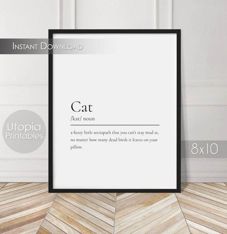 Cat Definition Funny Printable Quote Humor Cat Lovers Pet image 0