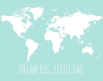 Dream big map etsy world map for nursery childrens wall map poster personalized option dream big little gumiabroncs Image collections