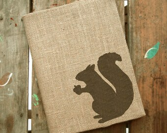 Woodland Squirrel - Burlap Journal  Refillable -  Notebook included - Composition Notebook Cover - Squirrel Journal - Sketchbook