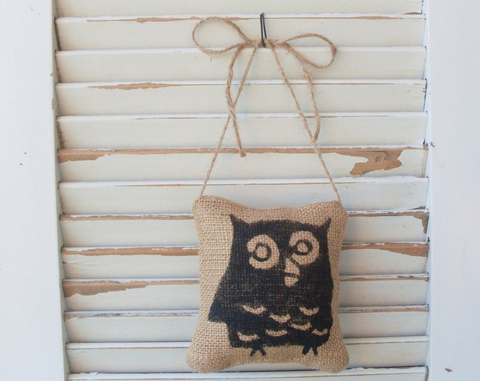 Owl -  Burlap Feed Sack Pillow Door Hanger