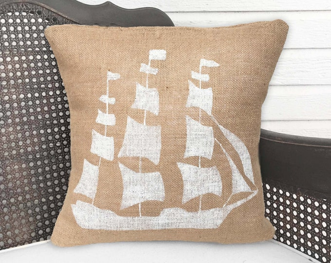 The Seafarer - Clipper Ship - Burlap Pillow - Ship Pillow - Nautical Decor
