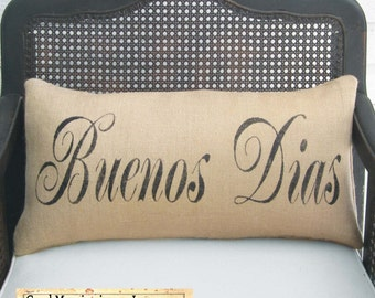 Good Day or Good Morning in any Language -  Burlap Pillow - Personalize with the language of your choice  Good Morning  Bonjour - Buenos Dia