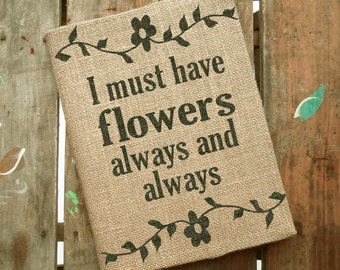 I must have Flowers Always and Always  - Monet Quote - Garden Journal - Flower Journal - Composition Notebook Cover - Notebook Included