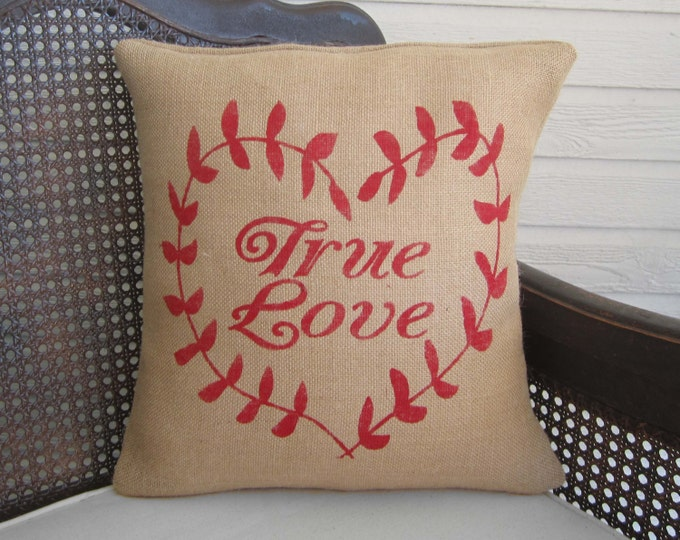 True Love -  Heart Wreath Burlap Pillow, Valentine Pillow, Valentine Decor  - Red Heart - Heart Pillow - Love Pillow  - Valentines Day