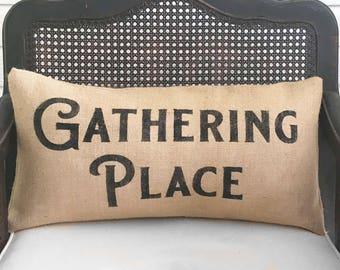 Gathering Place -  Burlap Pillow - Fall Decor  - Fall Pillow - Thanksgiving Decor - Fall Porch Decor