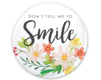 """Smile Watercolor Floral Colorful Button 1.25"""" (Pin Back or Magnet)"""