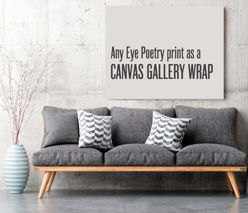 Choose a Canvas Print Any Eye Poetry Photography Print as image 0
