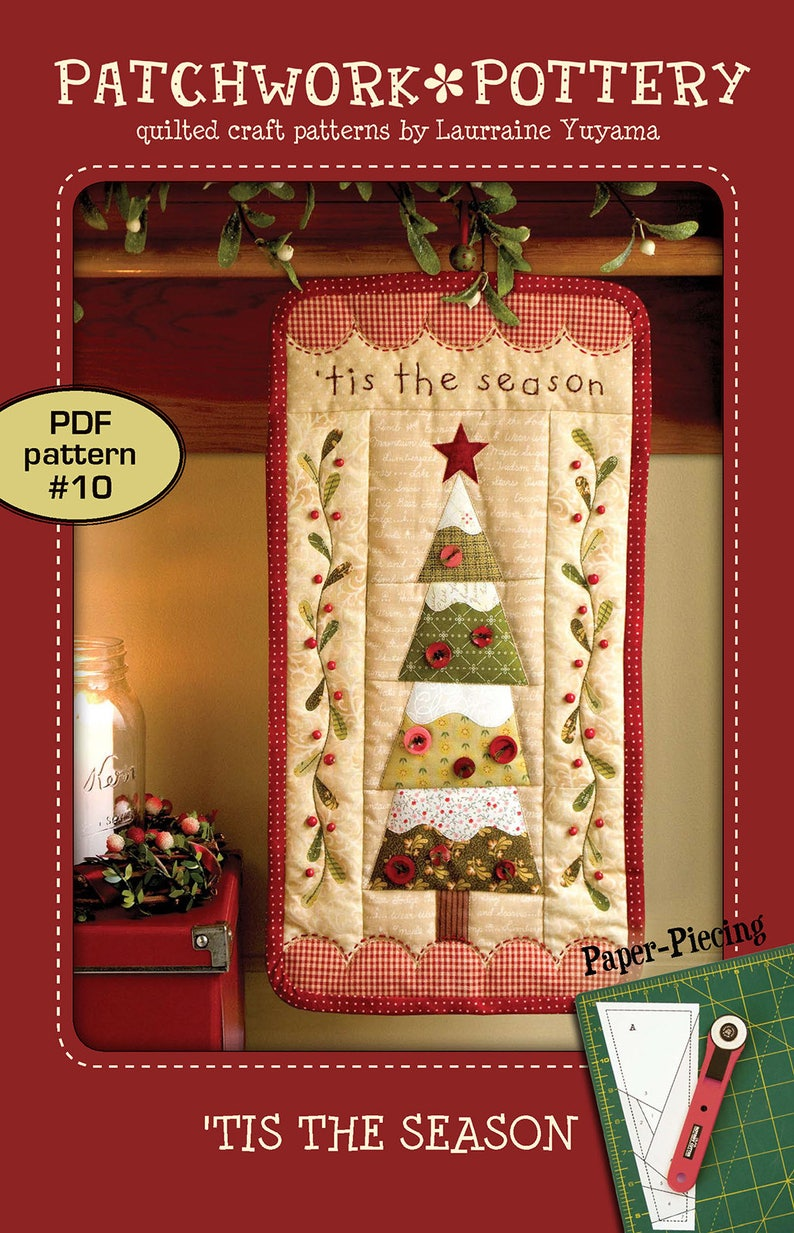 Tis The Season Paper Piece Applique Christmas Tree Embroidery Wallhanging Quilt Pattern