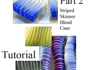 Tutorial - Make a Striped Skinner Blend Cane part 2 - NEW LOW PRICE