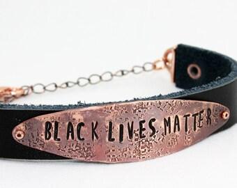 BLACK LIVES MATTER Bracelet - #blacklivesmatter - Take Action! - Hand-Stamped Copper & Leather - Adjustable