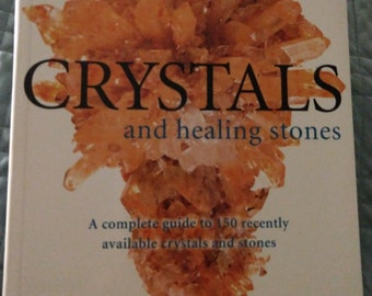 Crystals and Healing Stones by Judy Hall