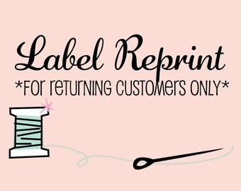 Clothing Label Reprint - For Returning Customers Only