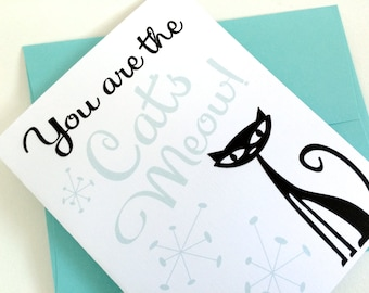 You are the Cats Meow Card. Valentines Love Card. Valentines Day Card. Anniversary Card. I Love You Card. Cat Mom Card. Crazy Cat Lady Card.
