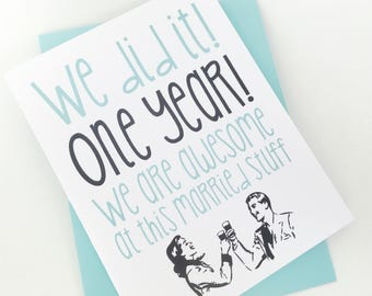 First Anniversary Card.  One Year Anniversary Card. 1st Anniversary Card. Anniversary Card for Wife. Anniversary Card for Husband. We Did it