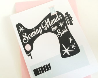 Sewing Mends the Soul Card. Card for Seamstress. Card for Sewer. Card for Mom. Card for Grandma. Card for Best Friend. Sewing Lover Card.