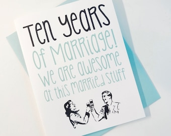 10th Anniversary Card.  Ten Year Anniversary Card. Tenth Anniversary Card for Wife. 10th Anniversary Card for Husband. Married for 10 Years
