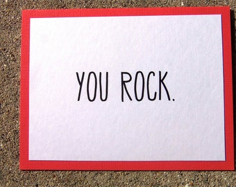 You Rock. Greeting Card