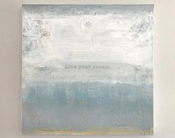 Art for Charity, Live Your Dream, Inspirational Wall Art, Live Your Dreams Wall Art, Inspirational Painting, Inspirational Quote