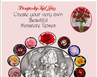 Create your very own Miniature Roses