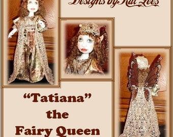 TATIANA the Fairy Queen