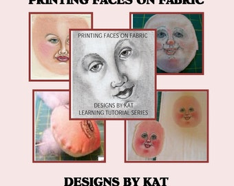 Printing Faces on Fabric