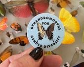 """Gynandromorphs for Gender Diversity 1.75""""x1.75"""" Sticker"""