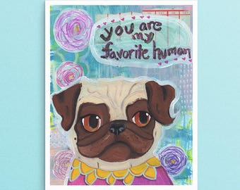 Pug Gift For Her, Pug Dog Lover Art Gift, Pug Art Print, Dog Lover Gifts For Women, Cute Gifts For Her Under 30, Cute Girlfriend Gifts, Pug