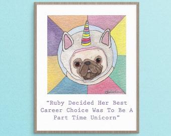 Unicorn Lover Art Gift, Pug Dog Lover Art Gift, Unicorn Wall Art Print, Dorm Decorations, College Student Gift, High School Graduation Gift