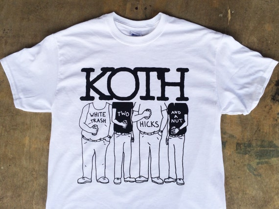 Koth White Trash Two Hicks And A Nut Koth Nofx Tee Etsy