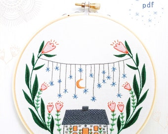 GOLDEN SLUMBERS - pdf embroidery pattern, embroidery hoop art, hand embroidery, house under the stars, home sweet home, flower garden