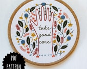 TAKE GOOD CARE - pdf embroidery pattern, embroidery hoop art, hand embroidery, hand with leaves and flowers, inspiring words, helping hands
