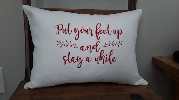 decorative pillow cover put your feet up and stay a etsy