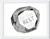 Be the Best You Fine Art Print Inspirational Saying