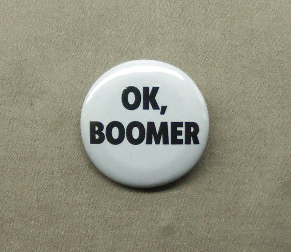 Ok Boomer 1 25 Boton Millennial Regreso Meme Baby Etsy