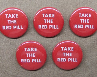 """The Matrix 'Take The Red Pill' 5 Button Set 1.25"""" Repro Neo Keanu Reeves SciFi"""