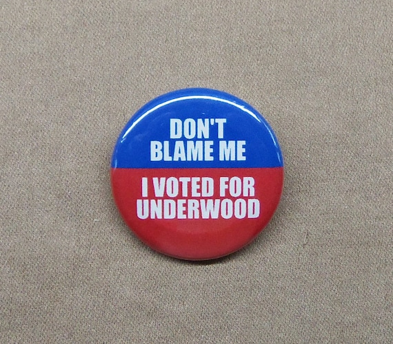 """Don't Blame Me I Voted For Hillary 5 Button Set 1.25"""" Her HRC Clinton Campaign"""